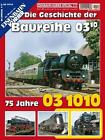 EK-Special 117 75 Jahre 03 1010 (2015, Taschenbuch)