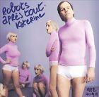 Robots Après Tout by Katerine (CD, Feb-2006, Universal International)