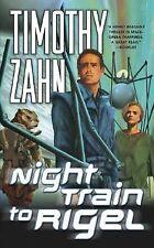 Night Train to Rigel (Quadrail) by Zahn, Timothy, Good Book