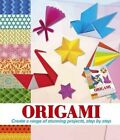 Origami: Create a Range of Stunning Projects, Step by Step by Belinda Webster (Hardback, 2015)