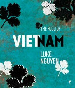 Luke-Nguyen-039-s-Vietnam-by-Nguyen-luke-NEW-Book-FREE-amp-Hardcove