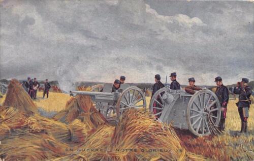 CPA GUERRE 1914 EN GUERRE NOTRE GLORIEUX 75