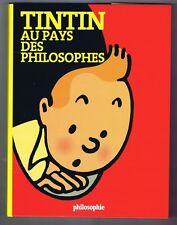 Tintin au Pays des Philosophes. Moulinsart 2011 EO Neuf