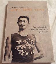 Love - VAHRAM PAPAZIAN MEMOIR, ARMENIAN SPORTSMAN Athlete Genocide Armenia Sport