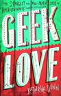 Geek Love by Katherine Dunn (Paperback, 1990)