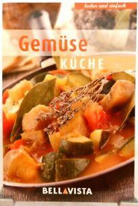 GEMÜSE Küche + Kochbuch + Ratgeber mit raffinierten Rezepten + Gesund (51-29)