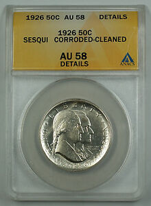 1926-Sesqui-Commemorative-Silver-Half-Coin-ANACS-AU-58-Detail-Corroded-Cleaned