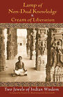 Lamp of Non-dual Knowledge and Cream of Liberation: Two Jewels of Indian Wisdom by World Wisdom Books (Paperback, 2003)