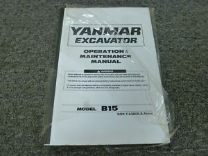 Yanmar B15 Hydraulic Excavator Owner Operator Maintenance Manual S/N