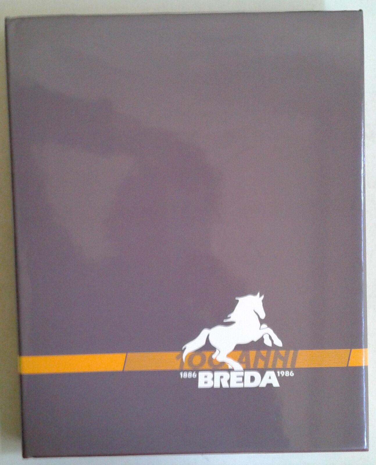 La Breda 1886/1986