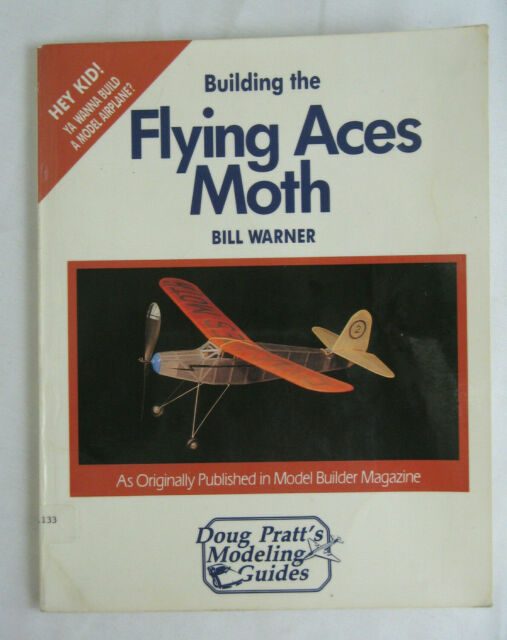 Building the Flying Aces Moth (Doug Pratt's Modeling Guides) 1st Edition