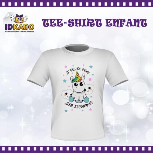 Tee-shirt enfant personnalisé JE PEUX PAS J/'AI LICORNE TSF3