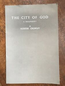 Aleister-Crowley-The-City-of-God-A-Rhapsody-Occult-1970-039-s-Reprint