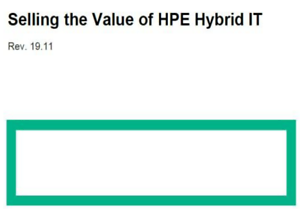 HPE2-E70 Selling the Value of HPE Hybrid IT Solutions