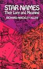 Star Names: Their Lore and Meaning by Richard H. Allen (Paperback, 1963)