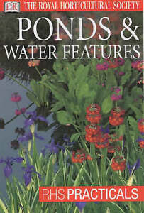 034-VERY-GOOD-034-Ponds-and-Water-Features-RHS-Practicals-Royal-Horticultural-Socie