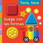 Juega Con Las Formas by Justine Smith (Board book, 2012)