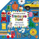 Treasure Hunt: Around the Town: A Fold-Out Book by Roger Priddy (Board book, 2015)