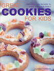 Great Cookies for Kids by Joanna Farrow (Paperback, 2009)