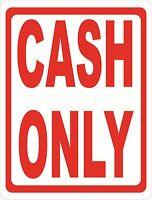 Cash Only Sign. Size Options. No Checks Policy Acceptance Payment Credit Cards