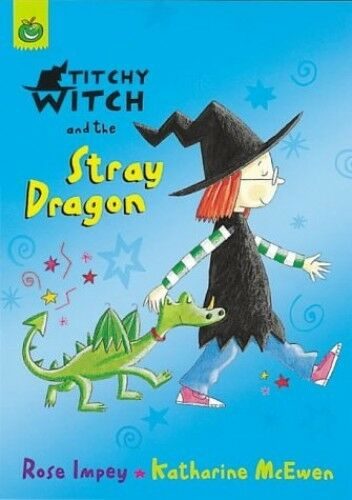 1 of 1 - Titchy-Witch and the Stray Dragon (Titchy-Witch) by Impey, Rose 1841211184 The