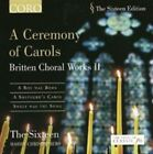 Ceremony of Carols: Britten Choral Works II (CD, Oct-2005, Coro (Classical Label))