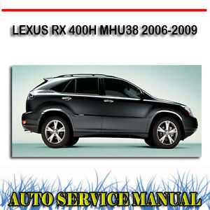 lexus rx 400h mhu38 2006 2009 service repair manual dvd ebay rh ebay com 2006 lexus rx400h repair manual 2006 lexus rx400h manual pdf