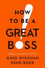 How to be a Great Boss by Gino Wickman (Hardback, 2016)