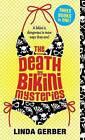 The Death by Bikini Mysteries by Linda Gerber (Paperback / softback)