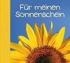 Für Meinen Sonnenschein von Stella Staiger (2012, Gebundene Ausgabe)