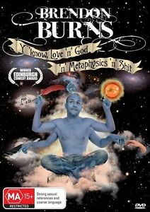 Brendon-Burns-Y-039-Know-Love-039-N-039-God-039-N-039-Metaphysics-039-N-039-Shit-DVD-2013-free-post