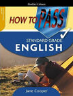 How to Pass Standard Grade English by Jane Cooper (Paperback, 2005)