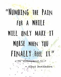 graphic relating to Printable Harry Potter Quotes known as Info relating to DUMBLEDORE Harry Potter Quotation Wall Artwork Print: NUMBING THE Suffering Helps make IT Even worse