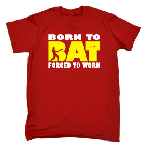 Born To Bat Forced To Work MENS T-SHIRT birthday cricket cricketer funny gift