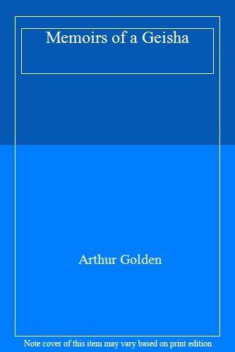 Memoirs of a Geisha,Arthur Golden- 9780701166748