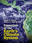 Essentials of the Earth's Climate System by Roger G. Barry, Eileen A. Hall-McKim (Hardback, 2014)