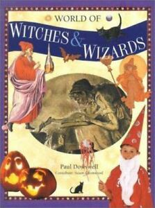 World-of-Witches-amp-Wizards-Dowswell-Paul-Paperback
