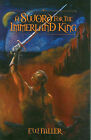 A Sword for the Immerland King by F. W. Faller (Paperback, 2002)