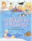 Biggest Bed in the World by Lindsey Camp (Paperback, 2004)