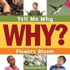 Flowers Bloom by Nancy Robinson Masters (Hardback, 2015)