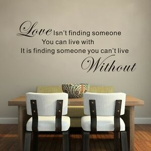 Quote Wall Sticker Vinyl Romantic Transfer Decor Love Isnt Finding Someone Decal