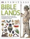 Bible Lands by DK (Paperback, 2016)