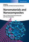 Nanomaterials and Nanocomposites: Zero to Three Dimensional Materials and Their Composites by Maria Jose Martinez Morlanes, Visakh P. M., Abdolreza Hajipour (Hardback, 2016)