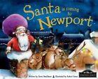 Santa is Coming to Newport by Steve Smallman (Hardback, 2014)