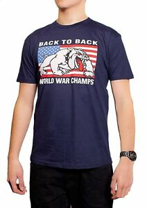 fd68ce966c7 Bulldog USA Back To Back World War Champs Champions Funny T-shirt ...