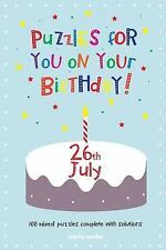 Puzzles for You on Your Birthday - 26th July by Clarity Media (2014, Paperback)