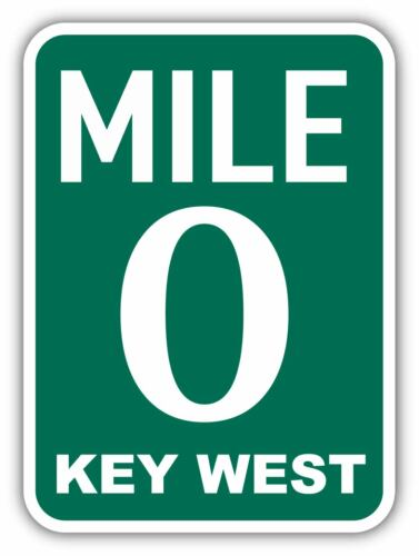 Mile 0 Key West Sign Vinyl Sticker Decal Car Truck Laptop Window Wall Door SIZES