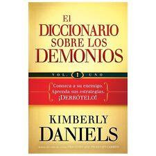 El diccionario sobre los demonios - vol. 1: Conozca a su enemigo. Aprenda sus es