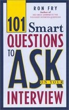 101 Smart Questions to Ask on Your Interview Fry, Ron Paperback
