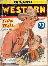 ROMANZI WESTERN n°  4 (1950): L'uomo del Texas